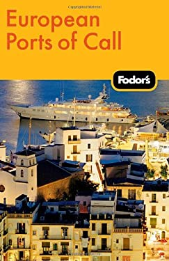 Fodor's European Ports of Call 9780307480514