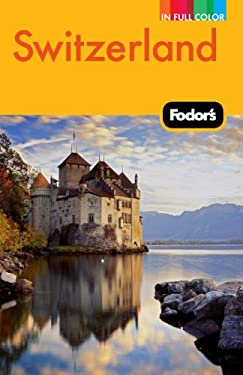 Fodor's Switzerland 9780307480569