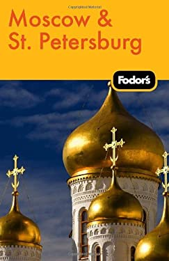 Fodor's Moscow & St. Petersburg 9780307480613
