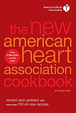 The New American Heart Association Cookbook 9780307587572
