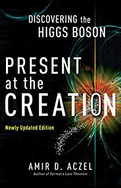 Present at the Creation: The Story of Cern and the Large Hadron Collider 9780307591821