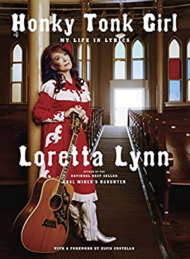 Honky Tonk Girl: My Life in Lyrics 9780307594891