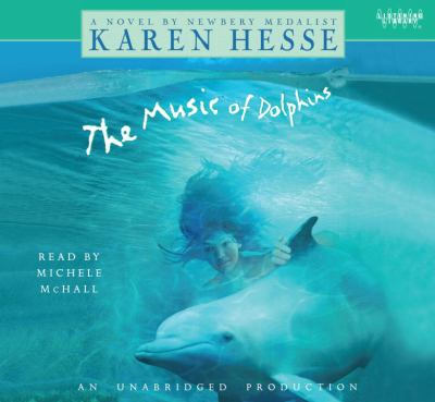 Music of Dolphins (Lib)(CD) 9780307705952