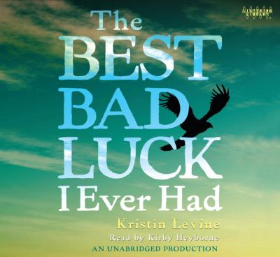 Best Bad Luck I Ever (Lib)(CD) 9780307710581