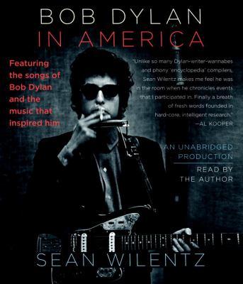 Bob Dylan in America 9780307714978