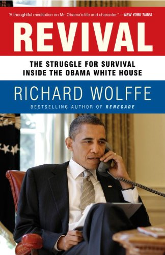 Revival: The Struggle for Survival Inside the Obama White House 9780307717429
