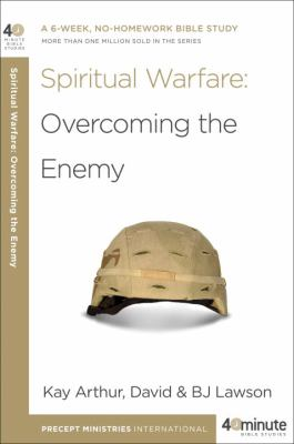 Spiritual Warfare: Overcoming the Enemy 9780307729798