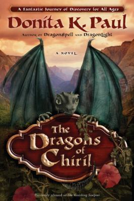 The Dragons of Chiril 9780307730114