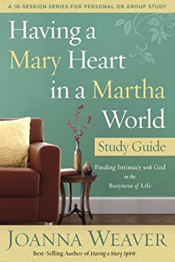 Having a Mary Heart Participant's Guide