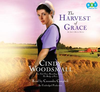 The Harvest of Grace: Book 3 in the Ada's House Amish Romance Series 9780307739063