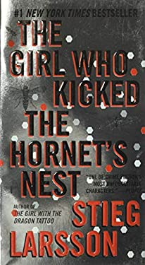 The Girl Who Kicked the Hornet's Nest: Book 3 of the Millennium Trilogy 9780307742537