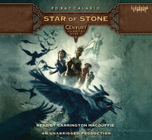 Star of Stone (Century Quartet II) 9780307745781