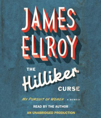 The Hilliker Curse: My Pursuit of Women 9780307875853