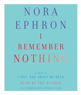 I Remember Nothing: And Other Reflections 9780307879219