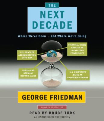 The Next Decade: Where We've Been...and Where We're Going