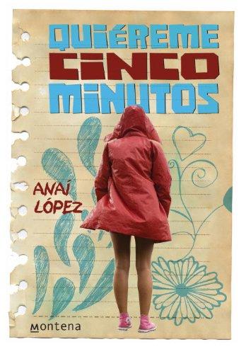 Quiereme Cinco Minutos = Love Me Five Minutes 9780307881861