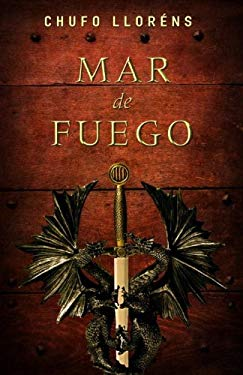Mar de Fuego = Sea of Fire 9780307882745