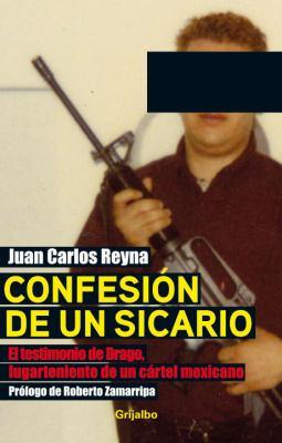 Confesi?n de Un Sicario 9780307882851