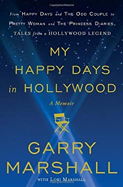 My Happy Days in Hollywood: A Memoir 9780307885005