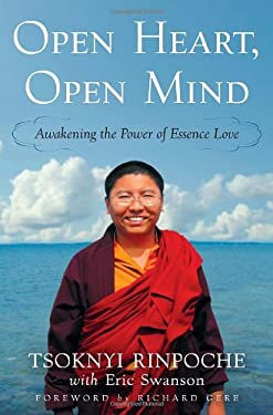 Open Heart, Open Mind: Awakening the Power of Essence Love 9780307888204