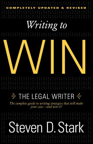 Writing to Win: The Legal Writer 9780307888716