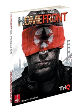 Homefront: Prima Official Game Guide 9780307890177