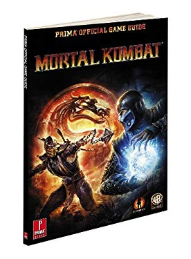Mortal Kombat: Prima Official Game Guide 9780307890955
