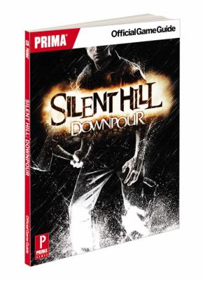 Silent Hill Downpour: Prima Official Game Guide 9780307892324