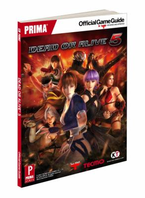 Dead or Alive 5: Prima Official Game Guide 9780307895905