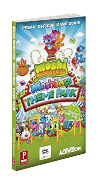 Moshi Monsters Moshlings Theme Park: Prima Official Game Guide 9780307896018