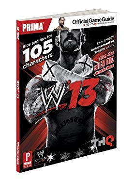 Wwe 13: Prima Official Game Guide 9780307896681