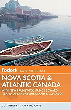 Fodor's Nova Scotia and Atlantic Canada 9780307928351
