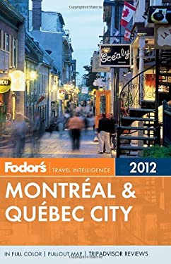 Fodor's Montreal & Quebec City [With Map] 9780307928375