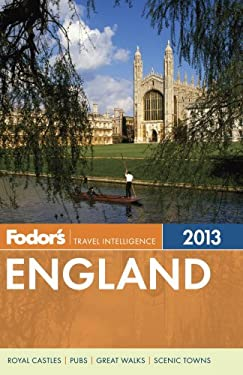 Fodor's England 2013: With the Best of Wales 9780307929471