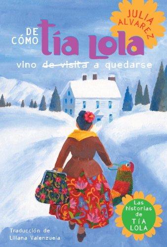 de Como Tia Lola Vino (de Visita) A Quedarse 9780307930408