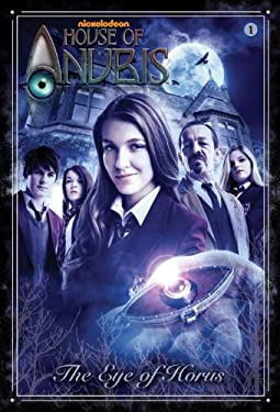The Eye of Horus (House of Anubis) 9780307931405