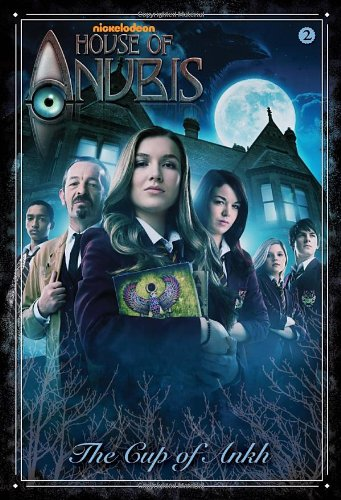 The Cup of Ankh (House of Anubis) 9780307931412