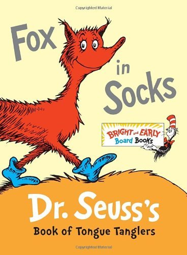 Fox in Socks: Dr. Seuss's Book of Tongue Tanglers 9780307931801