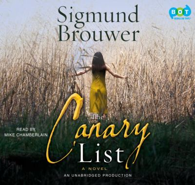 The Canary List: A Novel 9780307933829