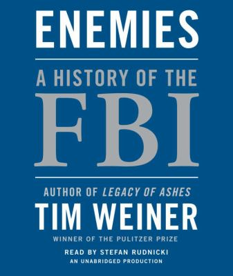 Enemies: A History of the FBI 9780307933935