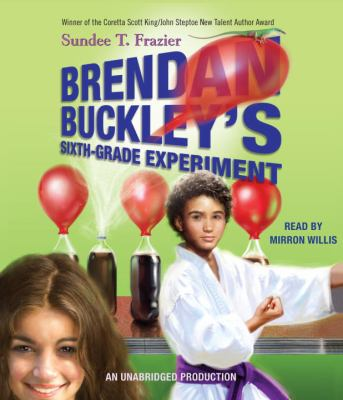 Brendan Buckley's Sixth-Grade Experiment 9780307942791