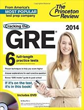 Cracking the GRE with 6 Practice Tests & DVD, 2014 Edition (Graduate School Test Preparation) 21651695