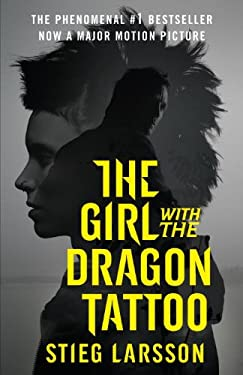 The Girl with the Dragon Tattoo (Movie Tie-In Edition): Book 1 of the Millennium Trilogy 9780307949493