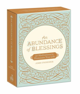 An Abundance of Blessings: 52 Meditations to Illuminate Your Life 9780307952325