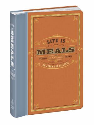 Life Is Meals Journal: An Album for Epicures 9780307952691