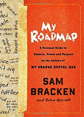 My Roadmap: A Personal Guide to Balance, Power, and Purpose 9780307955869