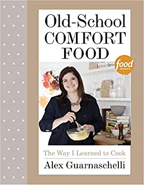 Old School Comfort Food: The Way I Learned to Cook
