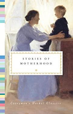 Stories of Motherhood 9780307957795