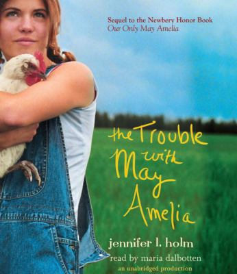 The Trouble with May Amelia 9780307967824