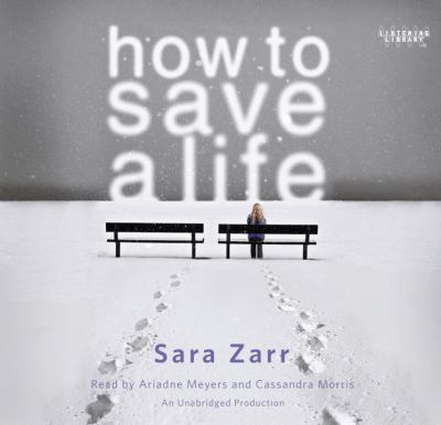 How to Save a Life (Lib)(CD) 9780307968722